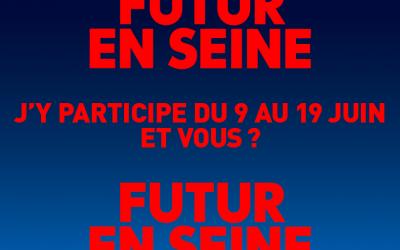 FUTUR EN SEINE – REWARD PROCESS Y PARTICIPE ET VOUS ?