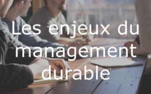 Management durable enjeux et definition