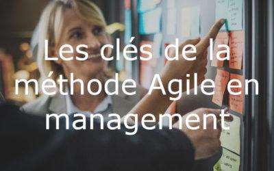 Les clés de la méthode Agile en management