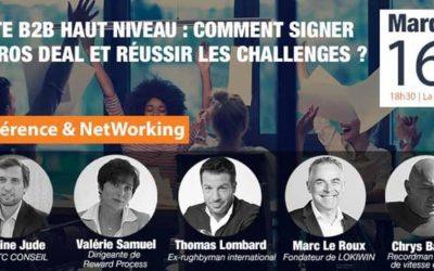 CONFÉRENCE B2B : Comment signer des gros deals | 16 AVRIL 2019 à 18h30 | La Défense