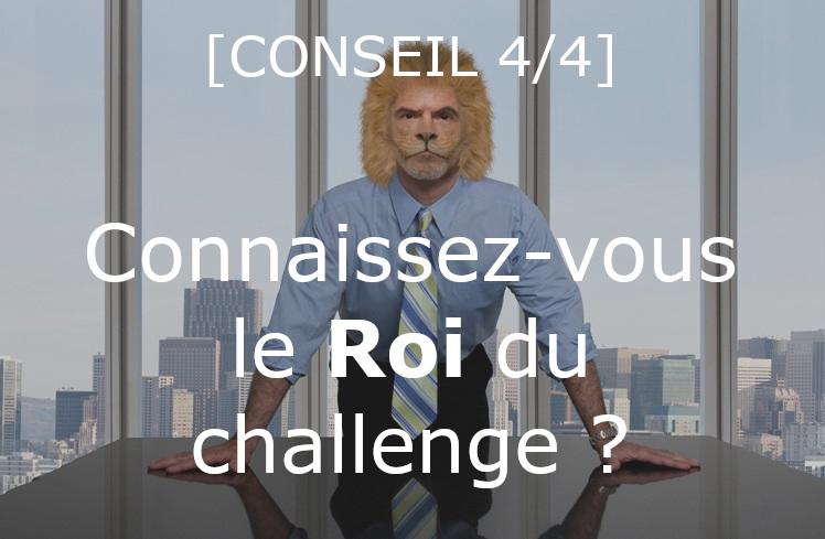 [4/4] Connaissez-vous le Roi du challenge ? 👑