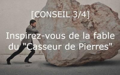 [3/4] Inspirez-vous de la fable du «Casseur de Pierres» 🔨